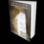apocalipse - entendendo a profecia