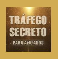 tráfego secreto